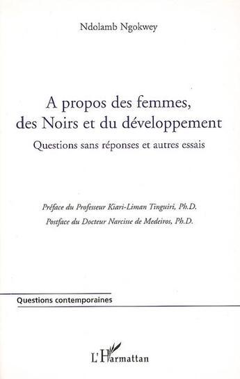 Couverture du livre « A propos des femmes, des noirs et du développement » de Ndolamb Ngokwey aux éditions L'harmattan