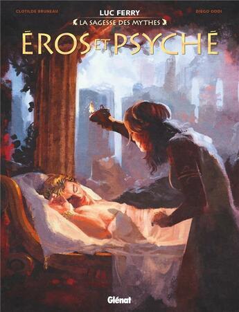 Couverture du livre « Eros et Psyché » de Luc Ferry et Clotilde Bruneau et Didier Poli et Diego Oddi aux éditions Glenat