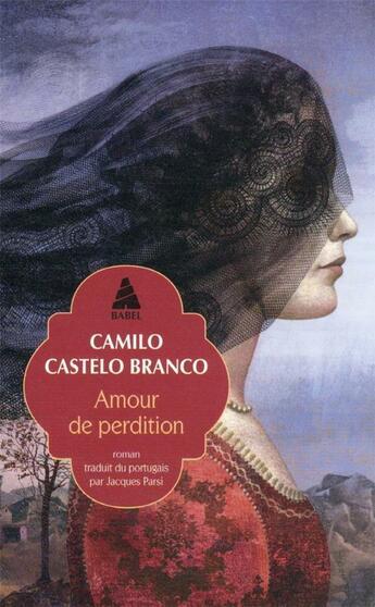 Couverture du livre « Amour de perdition » de Camilo Castelo Branco aux éditions Actes Sud