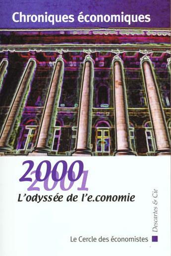 Couverture du livre « Chroniques Economiques 2000 ; Espoirs Et Risques De La Nouvelle Economie » de Collectif aux éditions Descartes & Cie