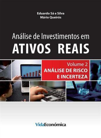 Couverture du livre « Análise de Investimentos em Ativos Reais - Volume 2 » de Eduardo Sa Silva aux éditions Vida Económica Editorial