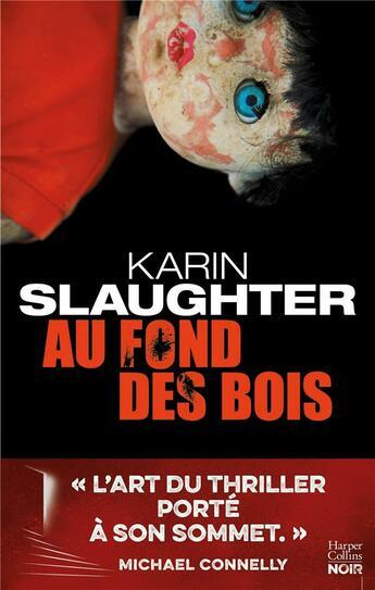 Couverture du livre « Au fond des bois » de Karin Slaughter aux éditions Harpercollins