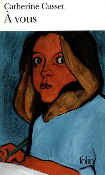Couverture du livre « à vous » de Catherine Cusset aux éditions Gallimard