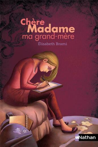 Couverture du livre « Chère Madame ma grand-mère » de Elisabeth Brami aux éditions Nathan