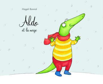 Couverture du livre « Aldo et la neige » de Magali Bonniol aux éditions Ecole Des Loisirs