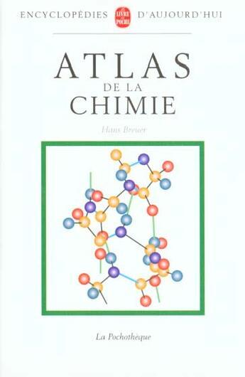 Couverture du livre « Atlas De La Chimie » de Breuer-H aux éditions Lgf