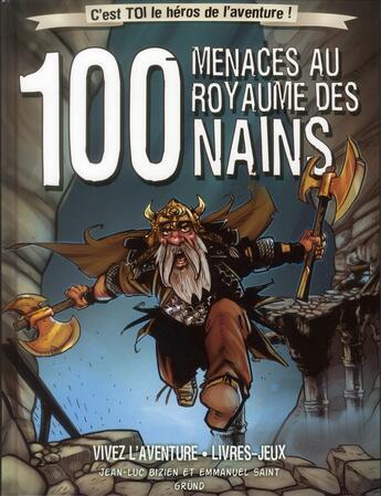 Couverture du livre « 100 menaces au royaume des nains » de Jean-Luc Bizien aux éditions Grund
