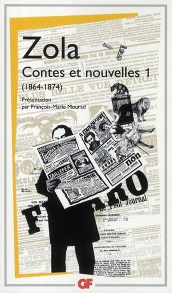 Couverture du livre « Contes et nouvelles t.1 ; 1864-1874 » de Émile Zola aux éditions Flammarion
