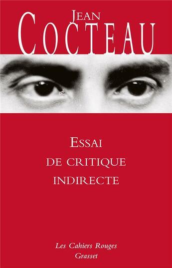 Couverture du livre « Essai de critique indirecte » de Jean Cocteau aux éditions Grasset Et Fasquelle
