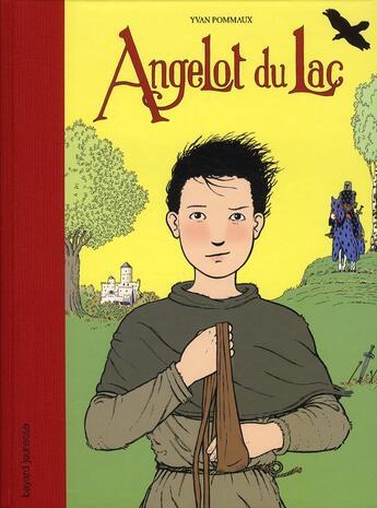 Couverture du livre « Angelot du lac ; intégrale » de Yvan Pommaux aux éditions Bayard Jeunesse