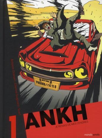 Couverture du livre « Ankh t.1 » de Etienne Guignard et Antoine Ozanam aux éditions Manolosanctis