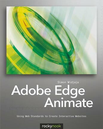 Couverture du livre « Adobe Edge Animate » de Simon Widjaja aux éditions Rocky Nook
