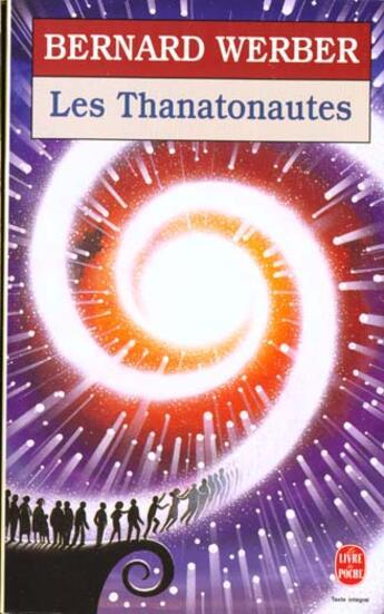 Couverture du livre « Les thanatonautes » de Bernard Werber aux éditions Lgf