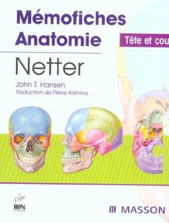 Couverture du livre « Memofiches Anatomie ; Tete Et Cou » de John T. Hansen aux éditions Elsevier-masson