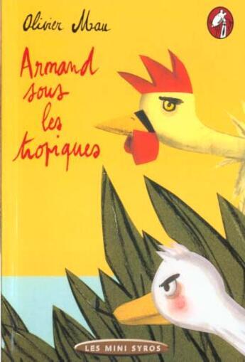 Couverture du livre « Armand Sous Les Tropiques » de Olivier Mau aux éditions Syros