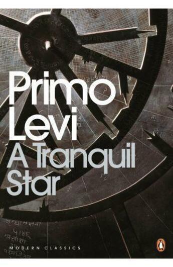 Couverture du livre « A Tranquil Star: Unpublished Stories Of Primo Levi » de Primo Levi aux éditions Viking Adult