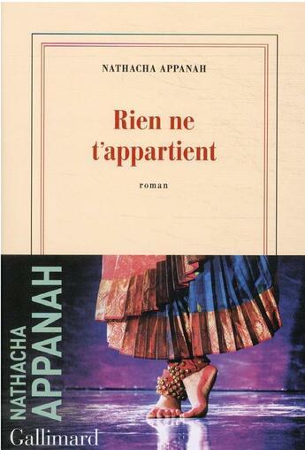Couverture du livre « Rien ne t'appartient » de Nathacha Appanah aux éditions Gallimard