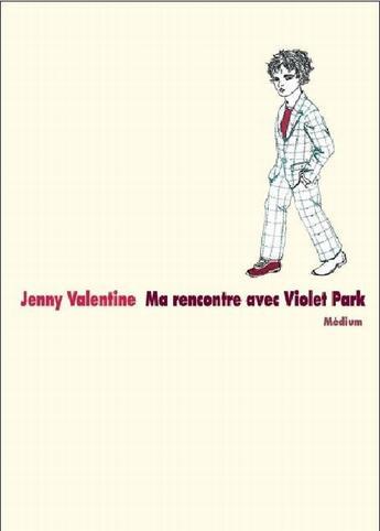 Couverture du livre « Ma rencontre avec Violet Park » de Valentine Jenny / Me aux éditions Ecole Des Loisirs