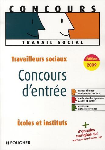 Couverture du livre « Concours d'entrée travailleurs sociaux (édition 2009) » de Regine Gioria aux éditions Foucher