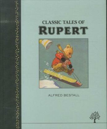 Couverture du livre « CLASSIC TALES OF RUPERT » de Alfred Bestall aux éditions Egmont World