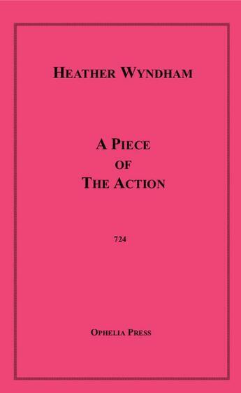 Couverture du livre « A Piece of the Action » de Heather Wyndom aux éditions Disruptive Publishing