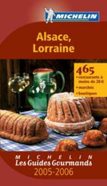 Couverture du livre « Alsace, Lorraine » de Collectif Michelin aux éditions Michelin