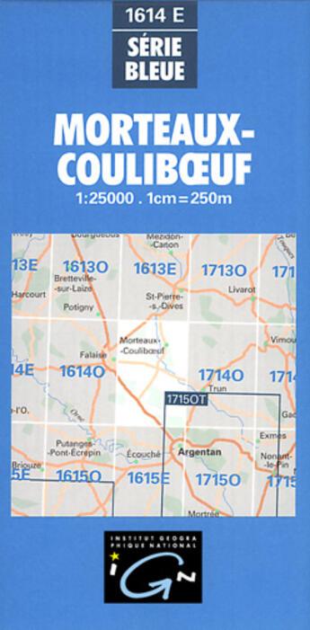 Couverture du livre « *Morteaux-Couliboeuf* » de Collectif Ign aux éditions Ign