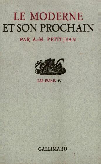 Couverture du livre « Moderne Et Son Prochain » de Jean Petit aux éditions Gallimard