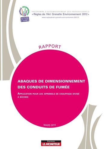 Couverture du livre « Abaques De Dimensionnement Des Conduits De Fumee » de Programme Rage aux éditions Le Moniteur