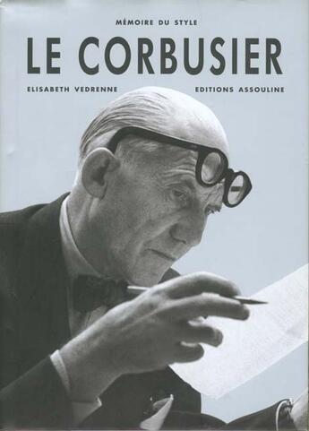 Couverture du livre « Le corbusier » de Elisabeth Vedrenne aux éditions Assouline