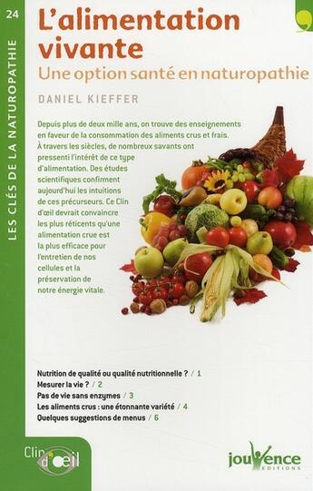 Couverture du livre « Alimentation Vivante (L') N.24 » de Daniel Kieffer aux éditions Jouvence