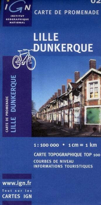 Couverture du livre « *Lille Dunkerque* » de Collectif Ign aux éditions Ign