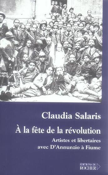 Couverture du livre « A la fete de la revolution » de Salaris Caudia aux éditions Rocher