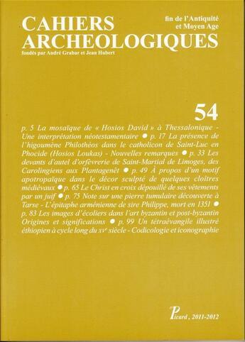 Couverture du livre « CAHIERS ARCHEOLOGIQUES N.54 ; fin de l'Antiquité et Moyen Age » de Cahiers Archeologiques aux éditions Picard