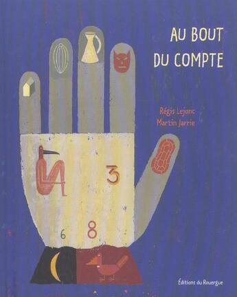 Couverture du livre « Au Bout Du Compte » de Lejonc/Martin Regis/ aux éditions Rouergue