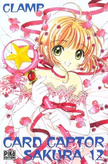 Couverture du livre « Card captor Sakura T.12 » de Clamp aux éditions Pika