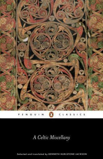 Couverture du livre « A Celtic Miscellany » de Jackson Kenneth aux éditions Penguin Books Ltd Digital