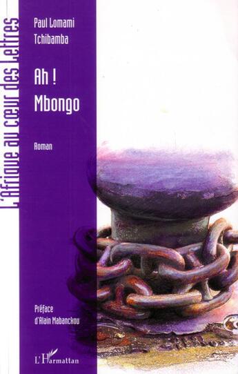 Couverture du livre « Ah ! Mbongo ; ah ! l'argent » de Paul Lomani Tchibamba aux éditions Harmattan