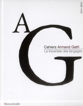 Couverture du livre « Ag Cahiers Armand Gatti 3 » de Collectif aux éditions Verdier