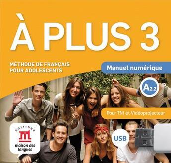 Couverture du livre « À plus 3 ; clé USB multimediaction » de Collectif aux éditions La Maison Des Langues