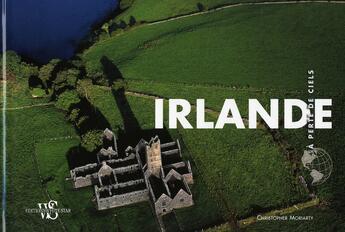 Couverture du livre « À perte de ciels ; Irlande » de Antonio Attini et Christopher Moriatry aux éditions White Star