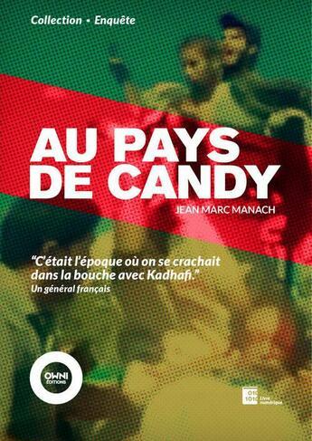 Couverture du livre « Au pays de Candy » de Jean-Marc Manach aux éditions Owni