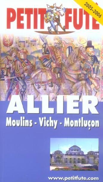 Couverture du livre « ALLIER » de Collectif Petit Fute aux éditions Le Petit Fute