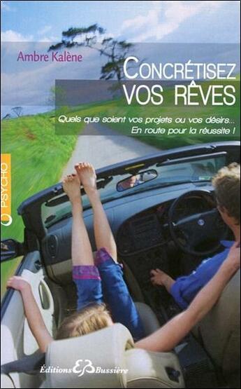 Couverture du livre « Concrétisez vos rêves » de Ambre Kalene aux éditions Bussiere