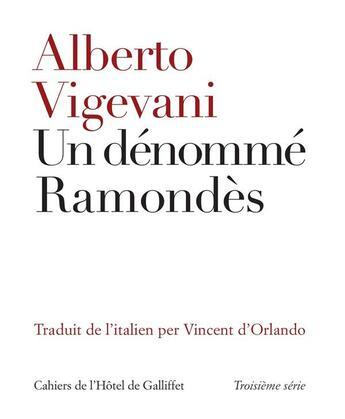 Couverture du livre « Un dénommé Ramondès » de Alberto Vigevani aux éditions Iicp