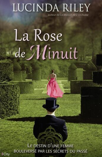 Couverture du livre « La rose de minuit » de Lucinda Riley aux éditions City