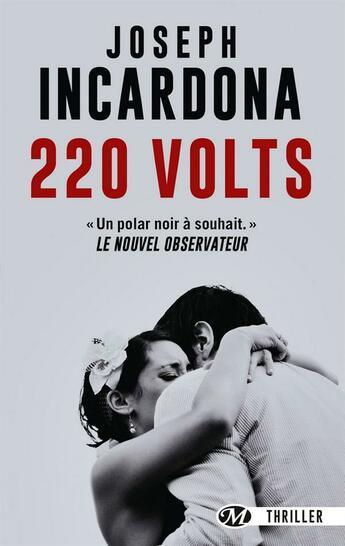 Couverture du livre « 220 volts » de Joseph Incardona aux éditions Milady Thriller