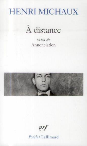 Couverture du livre « À distance ; annonciation » de Henri Michaux aux éditions Gallimard