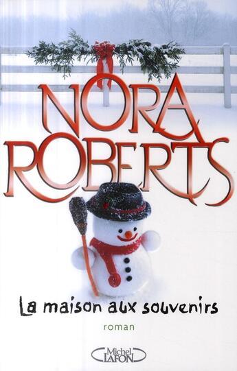 Couverture du livre « La maison aux souvenirs » de Nora Roberts aux éditions Michel Lafon
