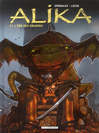 Couverture du livre « Alika t.3 ; l'ère des dragons » de Frederic Brremaud et John-Simon Loche aux éditions Lombard